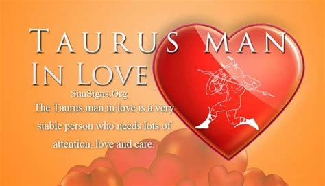 Taurus-Question How Is A Taurus Man In Love.