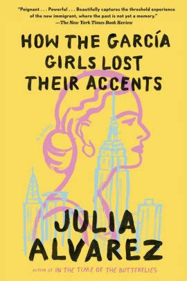 Read Books How the García Girls Lost Their Accents  Online