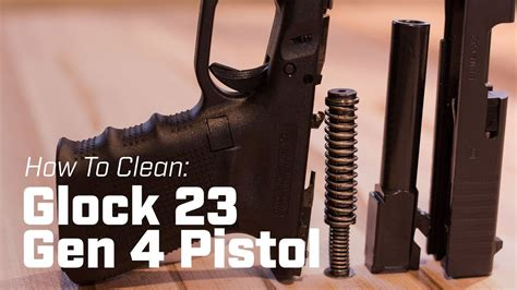 Glock-Question How To Clean A Glock 23.