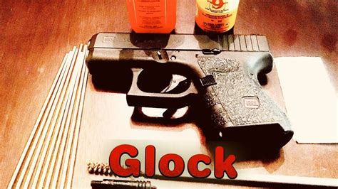 Glock-Question How To Clean A Glock 33.