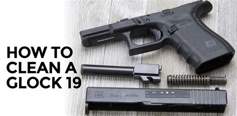 Glock-Question How To Clean Glock 17 You Tube.