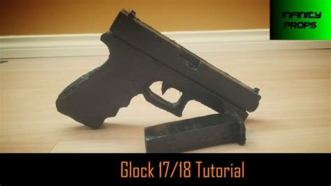 Glock-Question How To Make A Prop Glock 17 18.