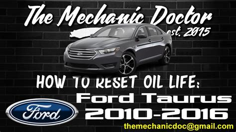 Taurus-Question How To Reset Oil Life 2010 Ford Taurus.