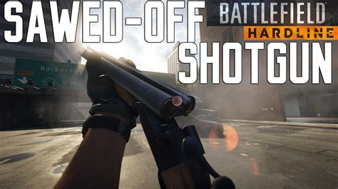 Shotgun-Question How To Unlock Sawed Off Shotgun Battlefield Hardline.