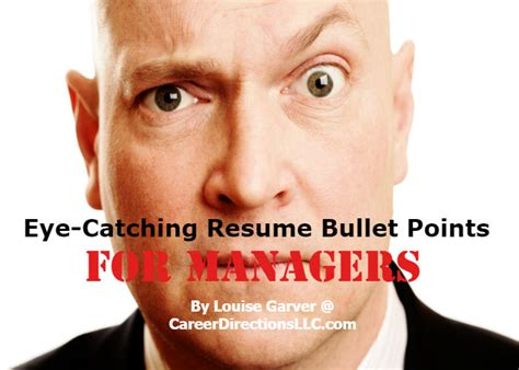 how to make resume eye catching how to write eye catching resume bullet points for managers