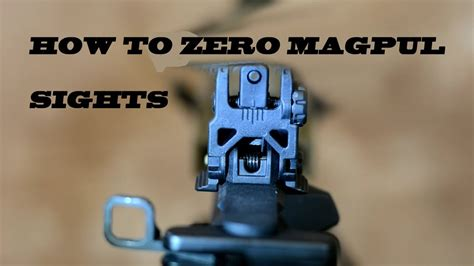 Magpul-Question How To Zero Magpul Mbus Sights.