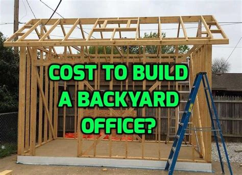 How To Build A Backyard Office