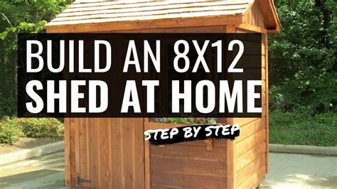 How To Build An 8x12 Shed
