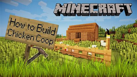 How To Build Chicken Coop Minecraft