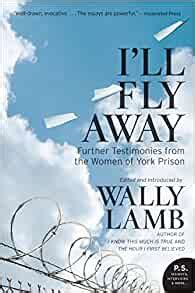 Read Books I'll Fly Away: Further Testimonies from the Women of York Prison Online