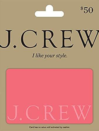 J Crew Credit Card Amazon Jcrew Gift Card 50 Gift Cards