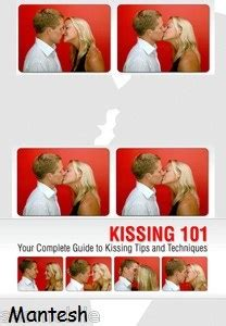 @ Kissing 101- Your Essential Guide To Kissing Tips .