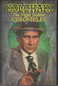 Read Books Kolchak: The Night Stalker Chronicles Online