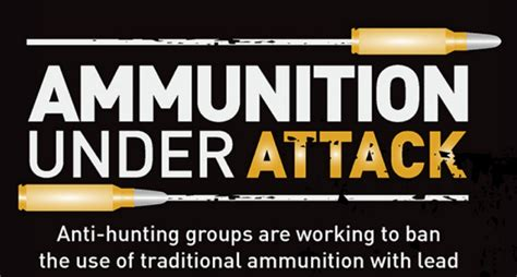 Ammunition Lead Ammunition Campaigning.