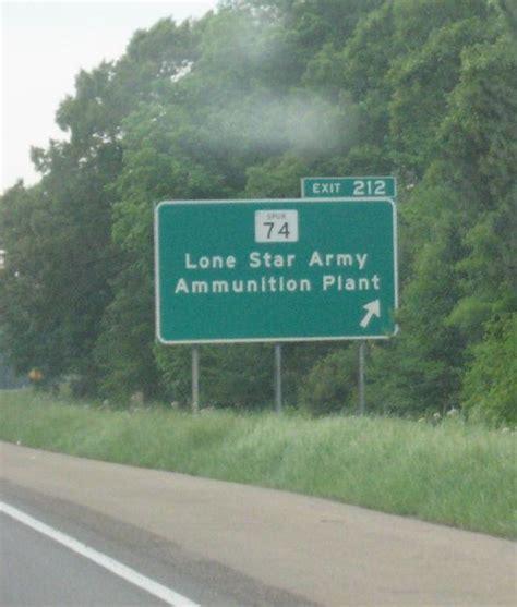 Ammunition Lone Star Army Ammunition Plant.