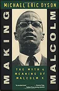 Read Books Making Malcolm: The Myth And Meaning Of Malcolm X Online
