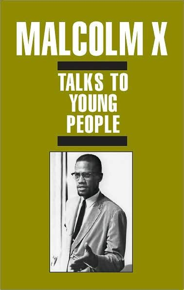Read Books Malcolm X Talks to Young People: Speeches in the United States, Britain, and Africa Online