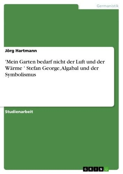 Mein Garten Bedarf Nicht Luft Und Nicht Wärme Epoche