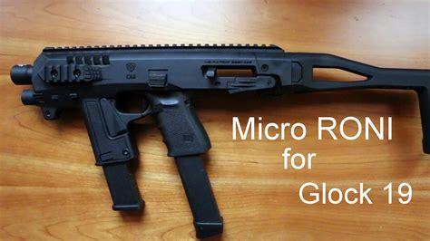 Glock-19 Micro Roni For Glock 19 9mm.