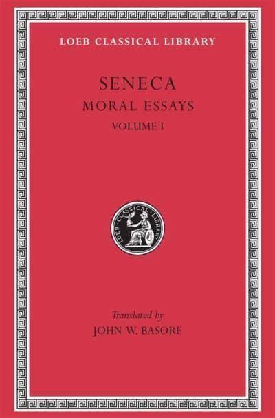 Read Books Moral Essays: Volume I De Providentia. De Constantia. De Ira. De Clementia Online