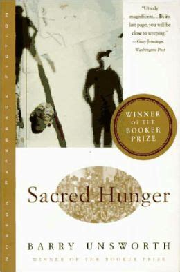 Read Books Novels by Barry Unsworth: Sacred Hunger, Morality Play, the Songs of the Kings, the Ruby in Her Navel, Land of Marvels, Pascali's Island Online
