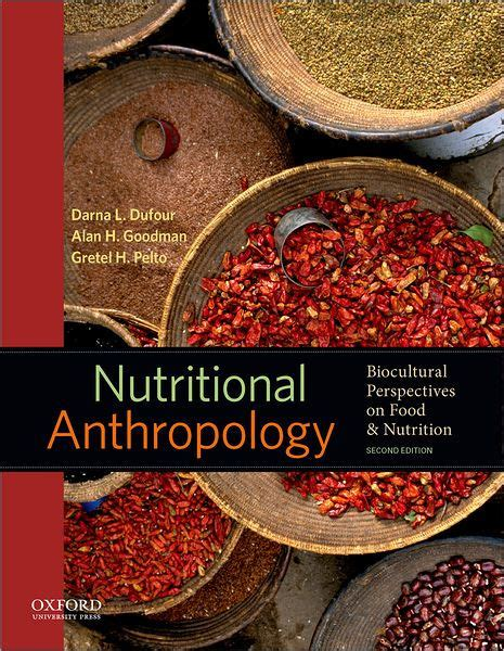 Read Books Nutritional Anthropology: Biocultural Perspectives on Food and Nutrition Online