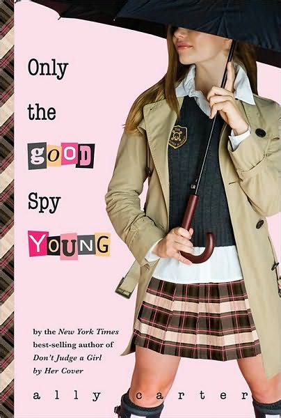 Read Books Only the Good Spy Young (Gallagher Girls, #4) Online