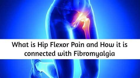 painful hip flexors fibromyalgia migraine link