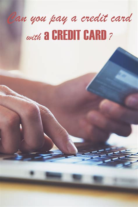 Pay Credit Card Capital One Can You Pay A Credit Card With A Credit Card 3 Ways