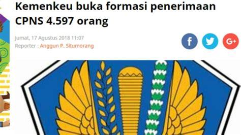 Cpns 2017 Apa Saja Penerimaan Cpns 2018 Dibuka Untuk Formasi Daerah April