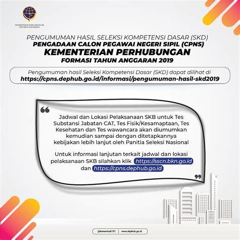 Pengumuman Hasil Cpns Kementerian Perhubungan 2017  Kementerian Perhubungan Pusat Info Bumn Cpns 2017