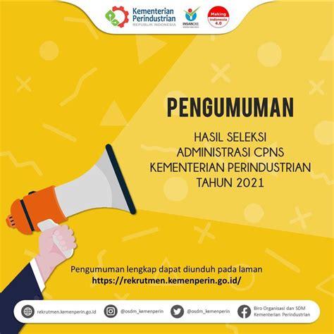 Pengumuman Hasil Cpns Kementerian Pariwisata 2017  Kementerian Perindustrian