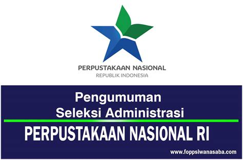 Pengumuman Hasil Cpns Arsip Nasional Republik Indonesia Anri 2017  Perpustakaan Nasional Republik Indonesia