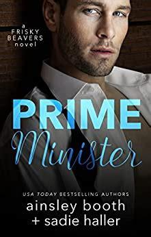 Read Books Prime Minister (Frisky Beavers, #1) Online