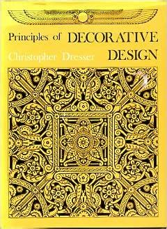 Principles Of Decorative Design By Christopher Dresser