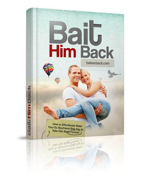@ Rambunctiousnar Bait Your Ex Back Or Bait Your Ex Back