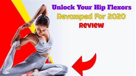 reviews of unlock your hip flexors program tv