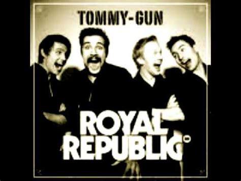 Tommy-Gun Royal Republic Tommy Gun.