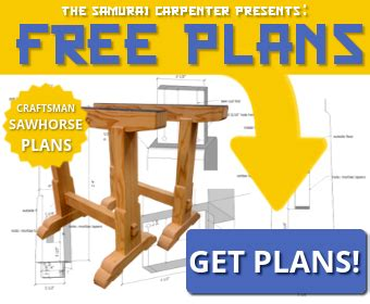 samurai woodworker sawhorse plans