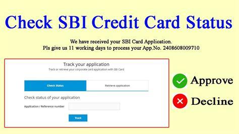 Credit Card Apply Online For Sbi Sbi Credit Card Status Track Sbi Card Application Status