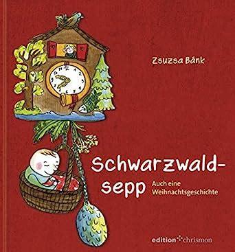 Read Books Schwarzwaldsepp: Auch eine Weihnachtsgeschichte Online