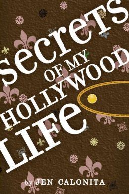 Read Books Secrets of My Hollywood Life (Secrets of My Hollywood Life, #1) Online