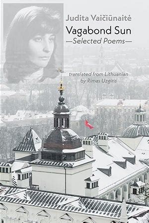 Read Books Selected Poems Of Judita Vaičiūnaitė In Lithuanian And English: Fire Put Out By Fire Online