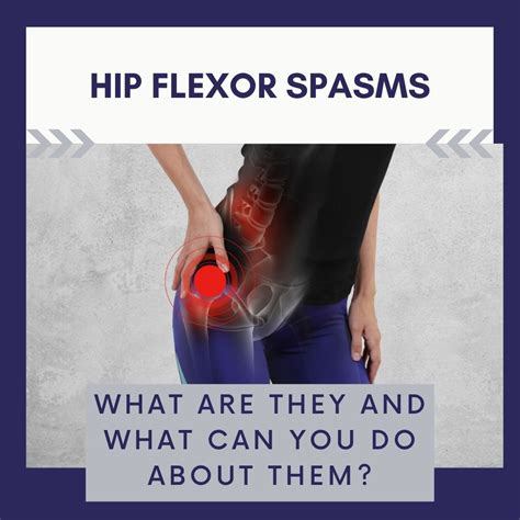 severe hip flexor spasms