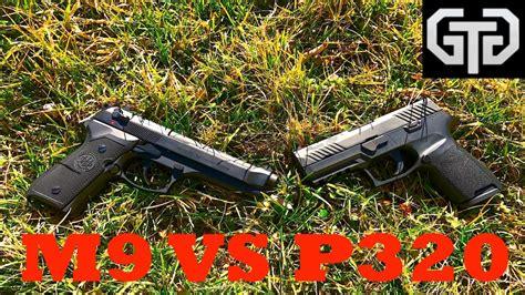 Sig-P320 Sig Sauer P320 Vs M9.