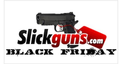 Gunkeyword Slickguns Black Friday Deals.