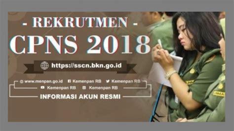 Sscn Bkn Go Id Informasi Umum Jadwal Cpns 19 September 2018 Pendaftaran Sscnbkngoid
