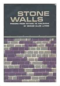 Read Books Stone Walls: Prisons from Fetters to Furloughs Online