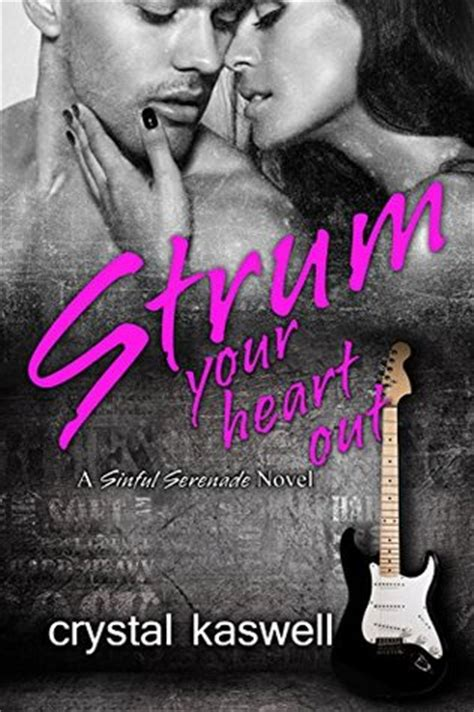 Read Books Strum Your Heart Out (Sinful Serenade, #2) Online