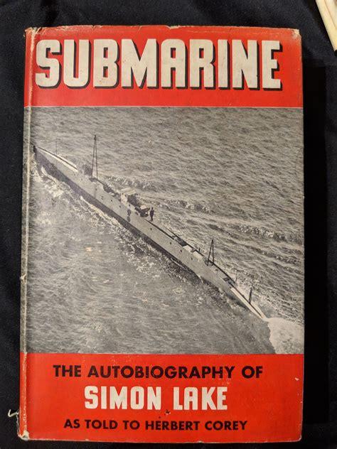 Read Books Submarine: The Autobiography of Simon Lake Online